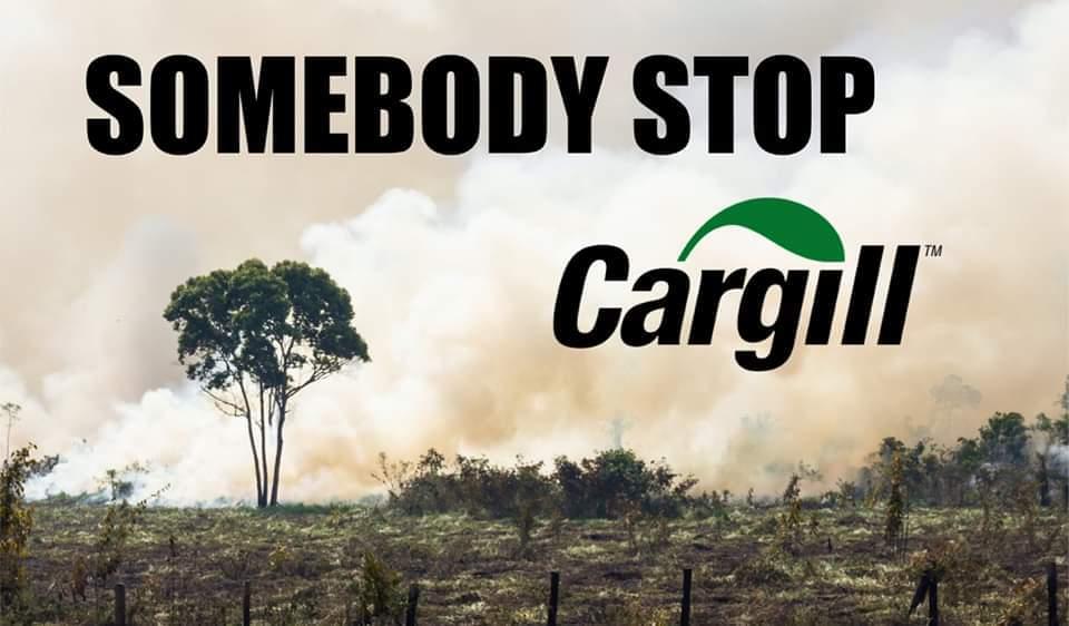 Cargill logo en tekst: Somebody stop Cargill